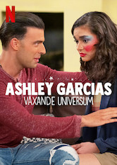 Ashley Garcias växande universum