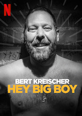 Bert Kreischer: Hey Big Boy