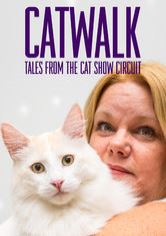 Catwalk: Tales from the Cat Show Circu