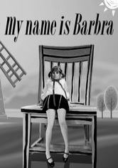 My name is Barbra