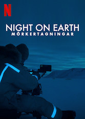 Night on Earth: Mörkertagningar
