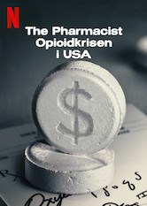 The Pharmacist: Opioidkrisen i USA