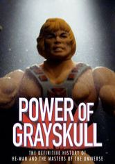 The Power of Grayskull: The Definitive History of He-Man and the Masters of the Universe